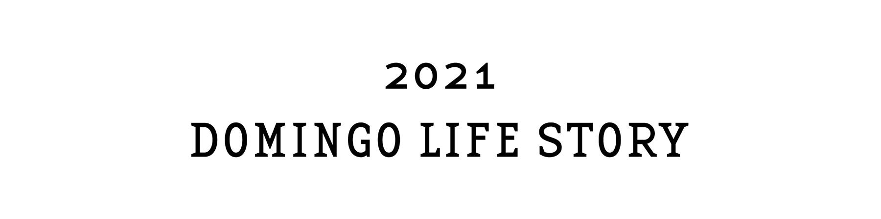 DOMINGO LIFE STORY